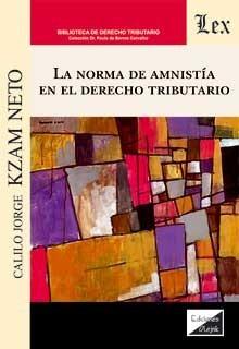 Norma de amnistía en el derecho tributario, La