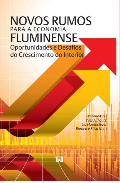 Novos Rumos para a Economia Fluminense: Oportunidades e Desafios do Crescimento do Interior