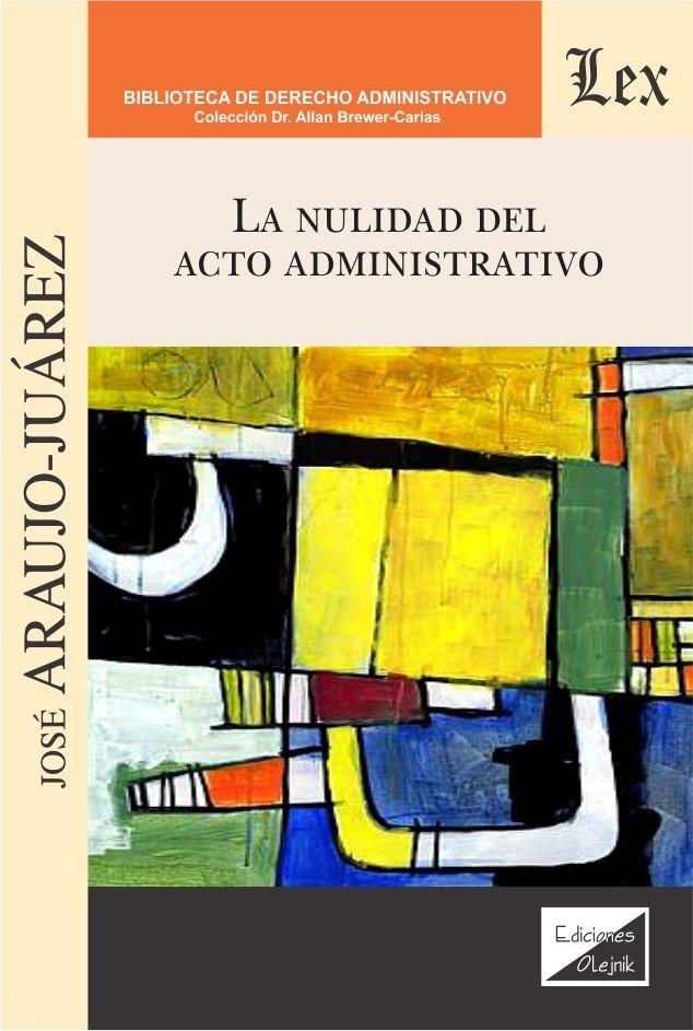 Nulidad del acto administrativo, La