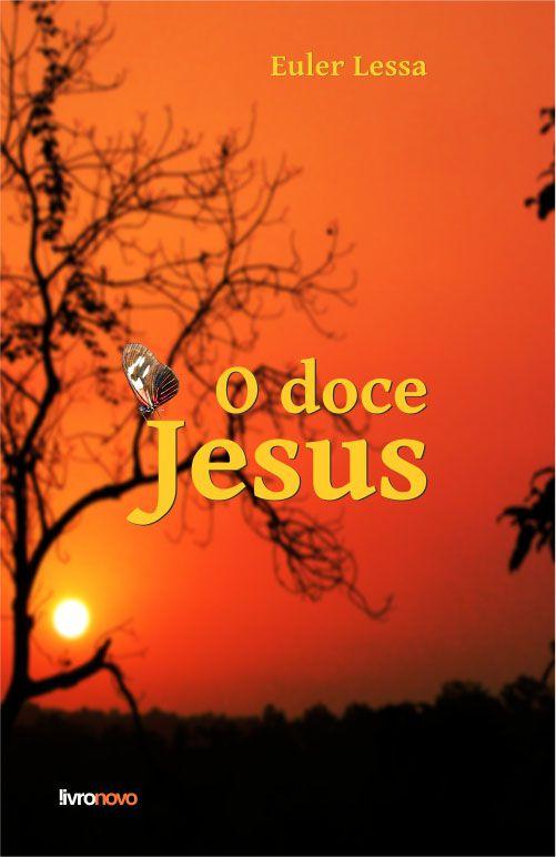 O doce Jesus