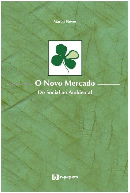 O Novo Mercado: Do Social ao Ambiental