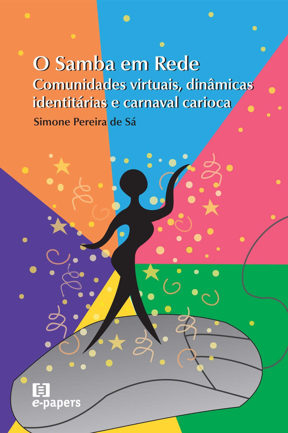 O Samba em Rede: Comunidades virtuais, dinâmicas identitárias e carnaval carioca