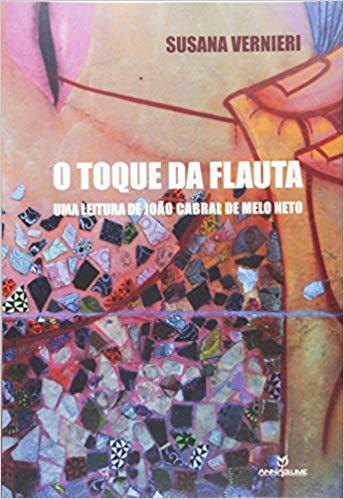 O toque da flauta: uma leitura de João Cabral de Melo Neto