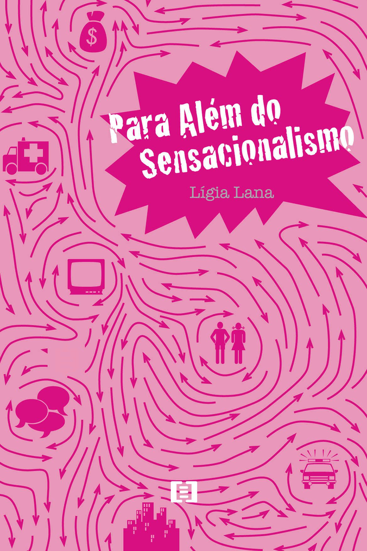 Para além do sensacionalismo: Uma analise do telejornal Brasil Urgente