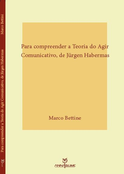 Para compreender a Teoria do Agir Comunicativo, de Jürgen Habermas: fundamentos teóricos e conceitos