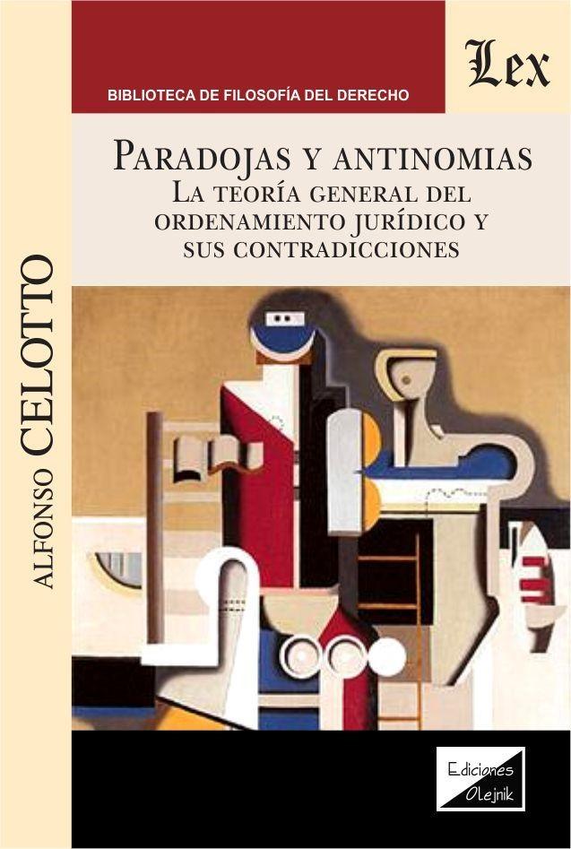 Paradojas y antinomias. La teoría genereal del ordenamiento jur´diico y sus contradicciones