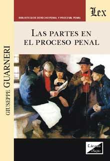 Partes en el proceso penal