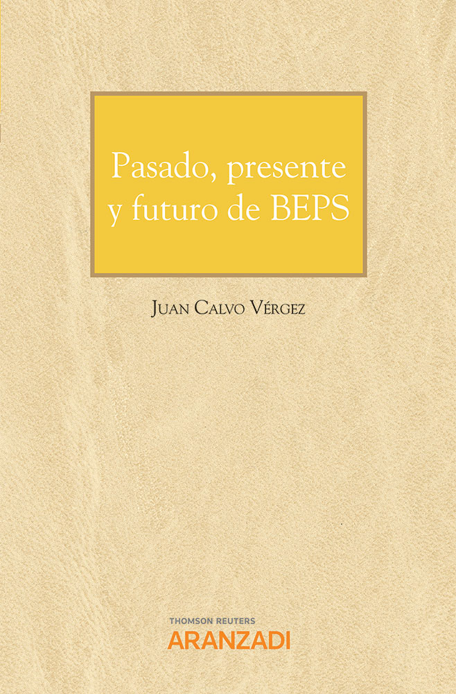Pasado, presente y futuro de BEPS