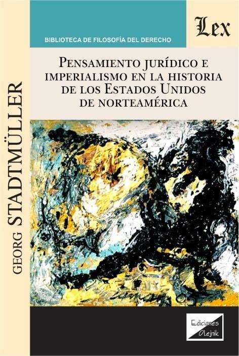 Pensamiento juridico e imperialismo en la