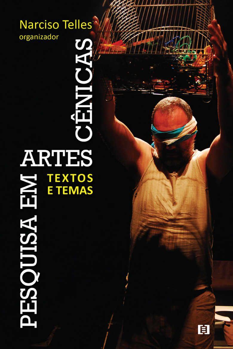Pesquisa em Artes Cênicas: Textos e Temas