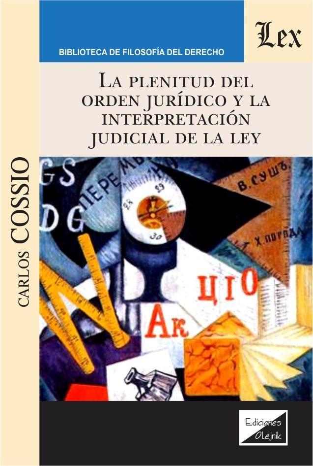 Plenitud del orden jurídico y la interpretación judicial