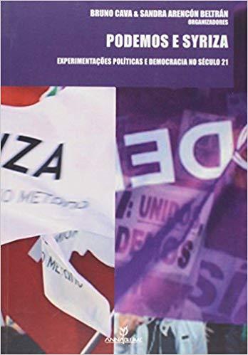 Podemos e Syriza: Experimentações Políticas e Democracia no Século 21