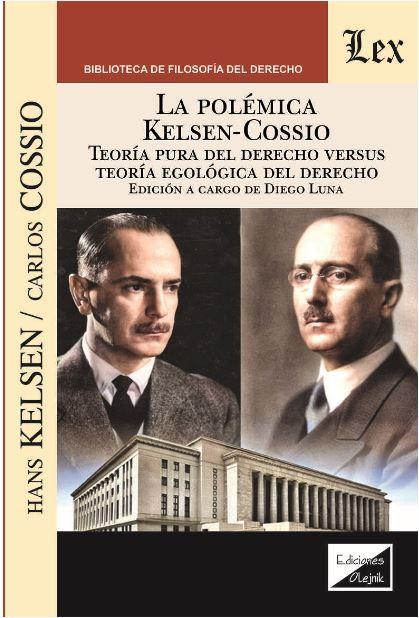 Polémica Kelsen-Cossio. Teoria pura del