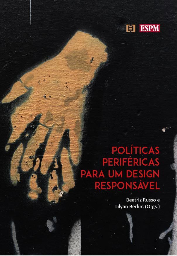 Políticas periféricas para um design responsável
