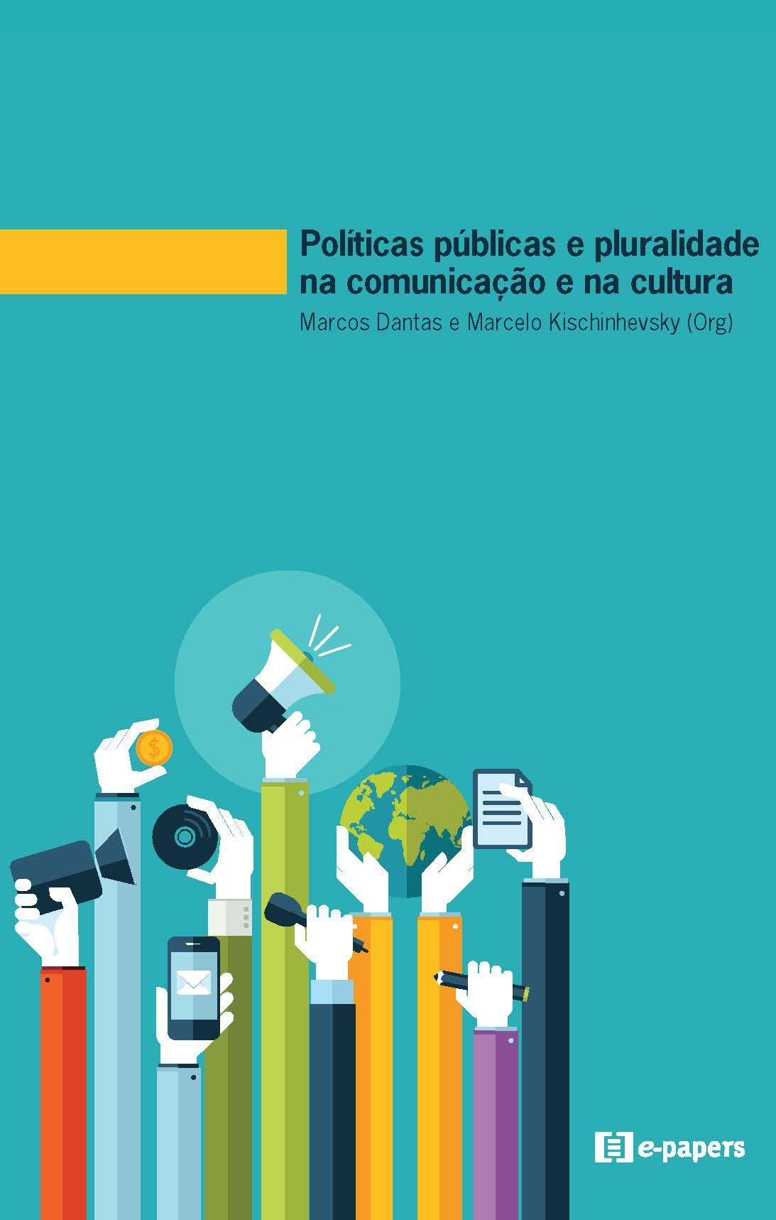 Políticas públicas e pluralidade na comunicação e na cultura