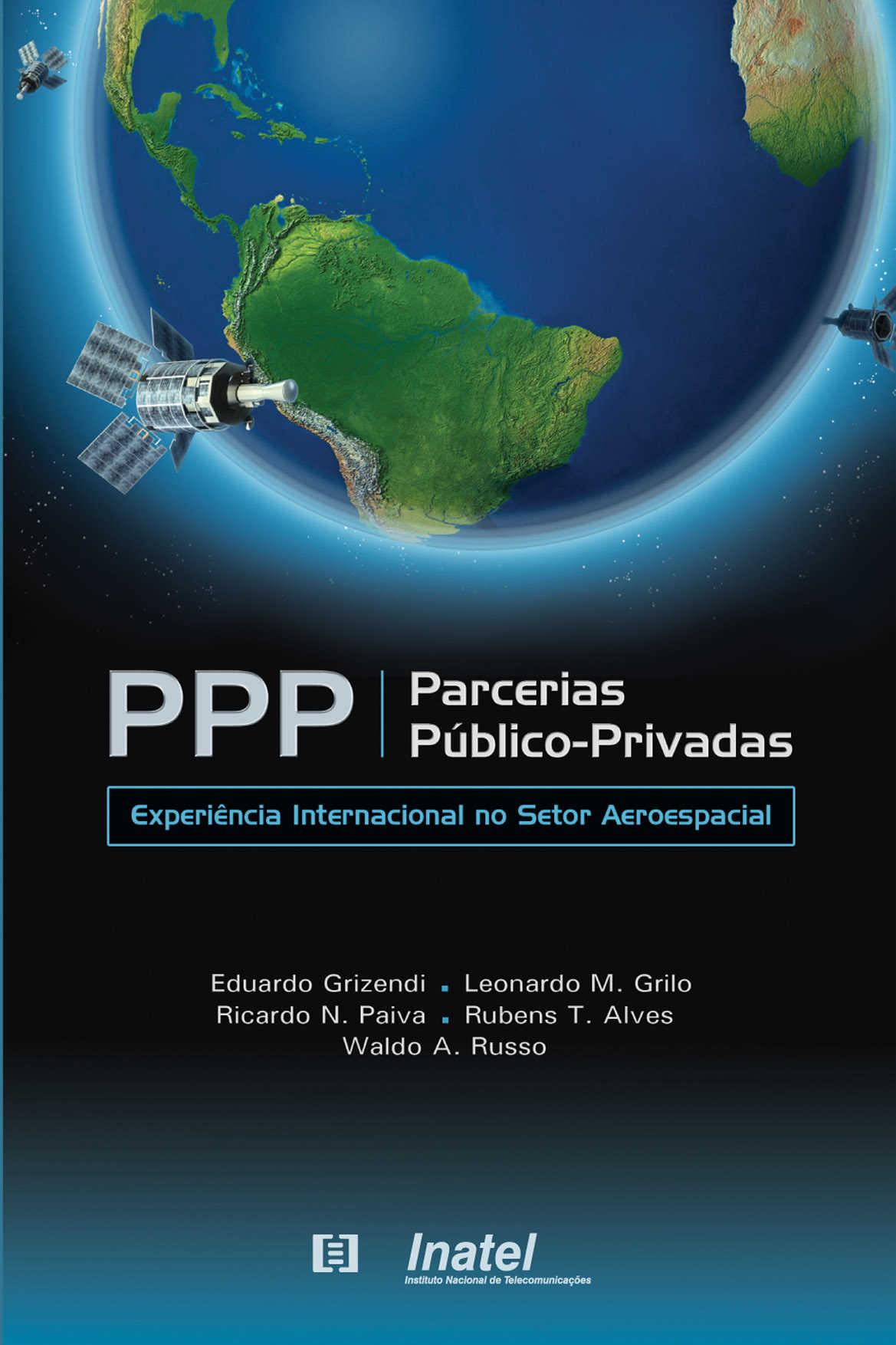PPP - Parcerias Público-Privadas: Experiência internacional no setor aerospacial