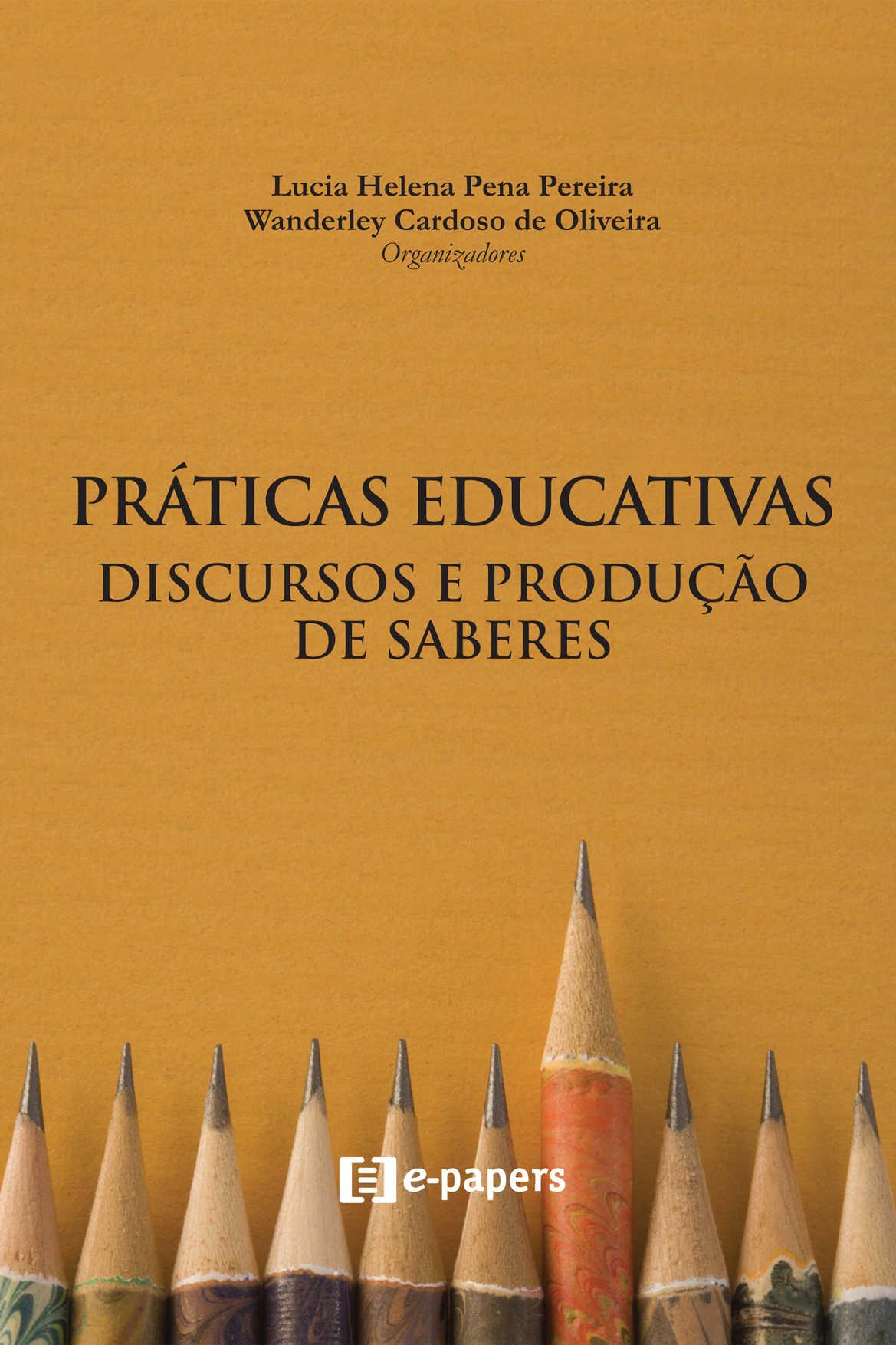 Práticas Educativas: Discursos e produção de saberes