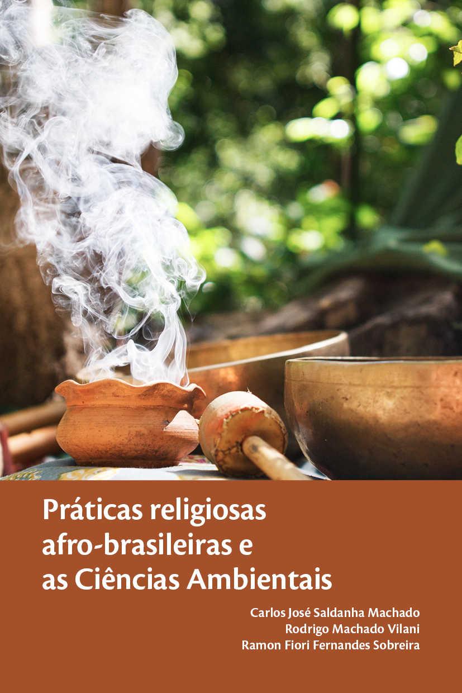 Práticas religiosas afro-brasileiras e as Ciências Ambientais
