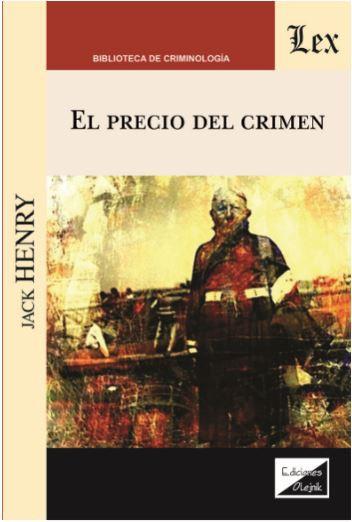 Precio del crimen, El
