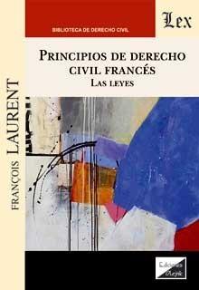 Principios de derecho civil francés. La leyes
