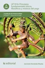 Principios fundamentales éticos, filosóficos y místicos en yoga.  AFDA0311 - Instrucción en yoga