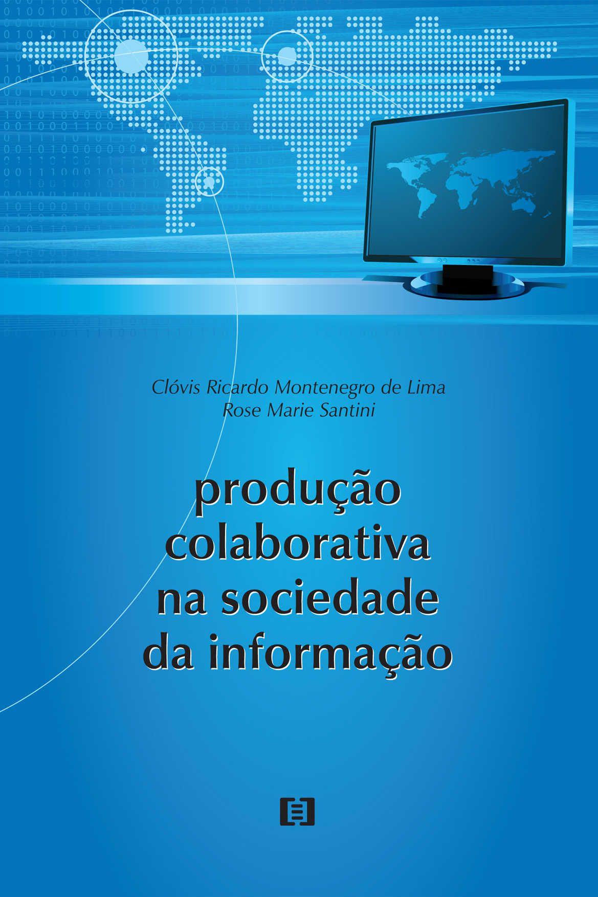 Produção colaborativa na sociedade da informação