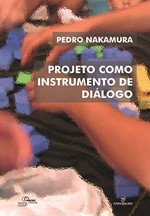 Projeto Como Instrumento de Diálogo