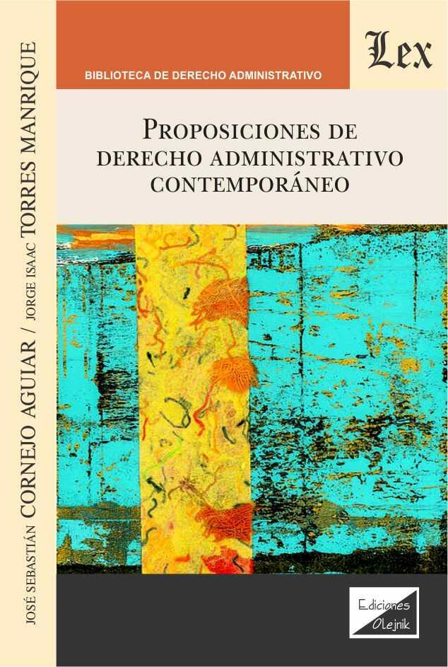 Proposiciones de derecho administrativo contemporaneo