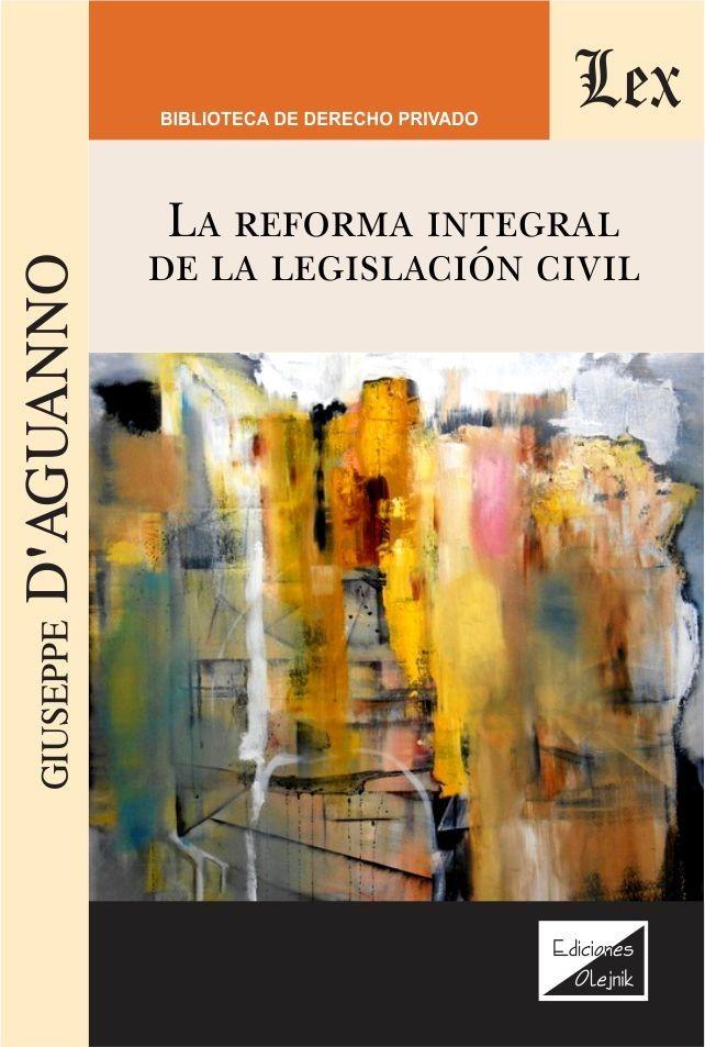 Reforma integral de la legislación civil