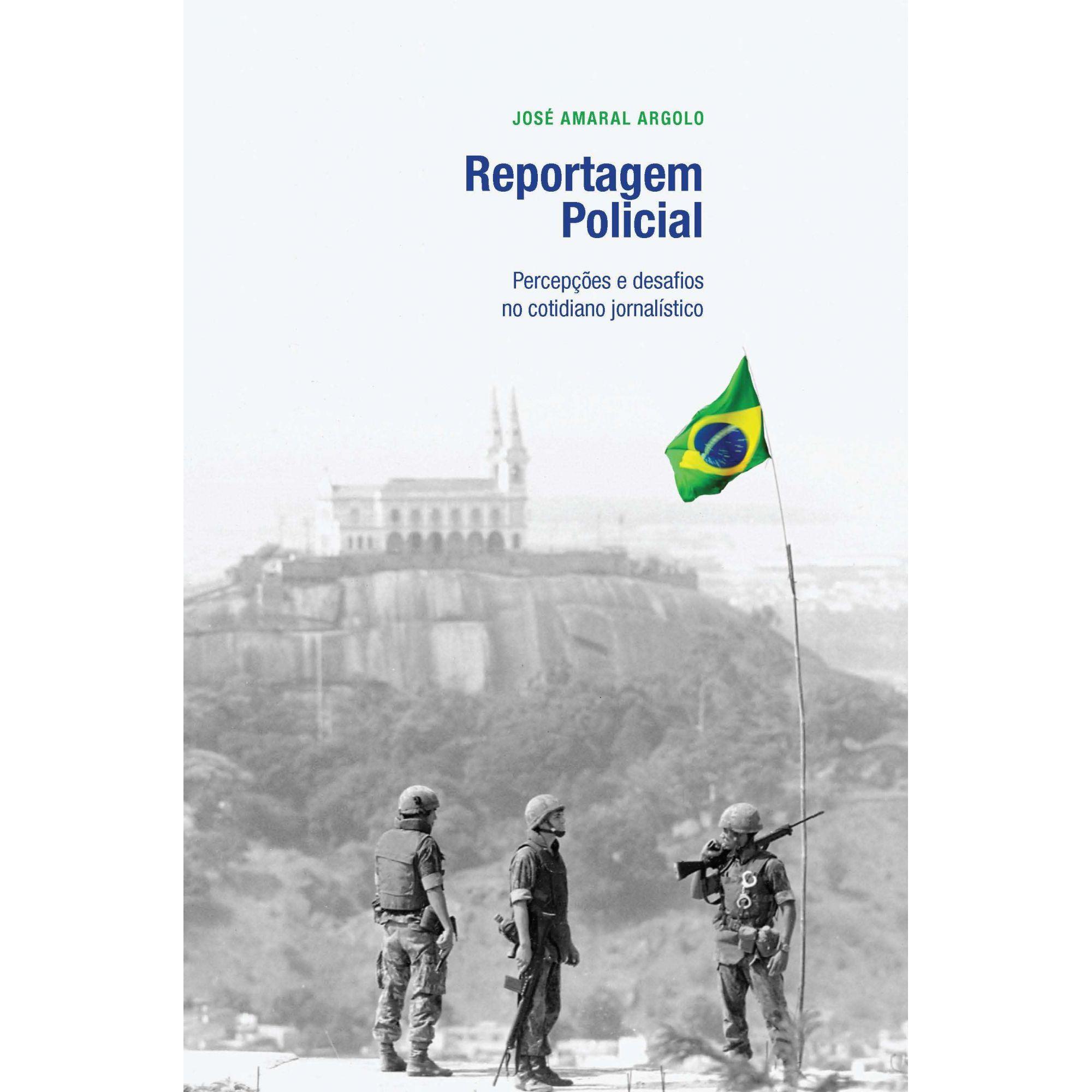 Reportagem Policial: Percepções e desafios no  cotidiano jornalístico