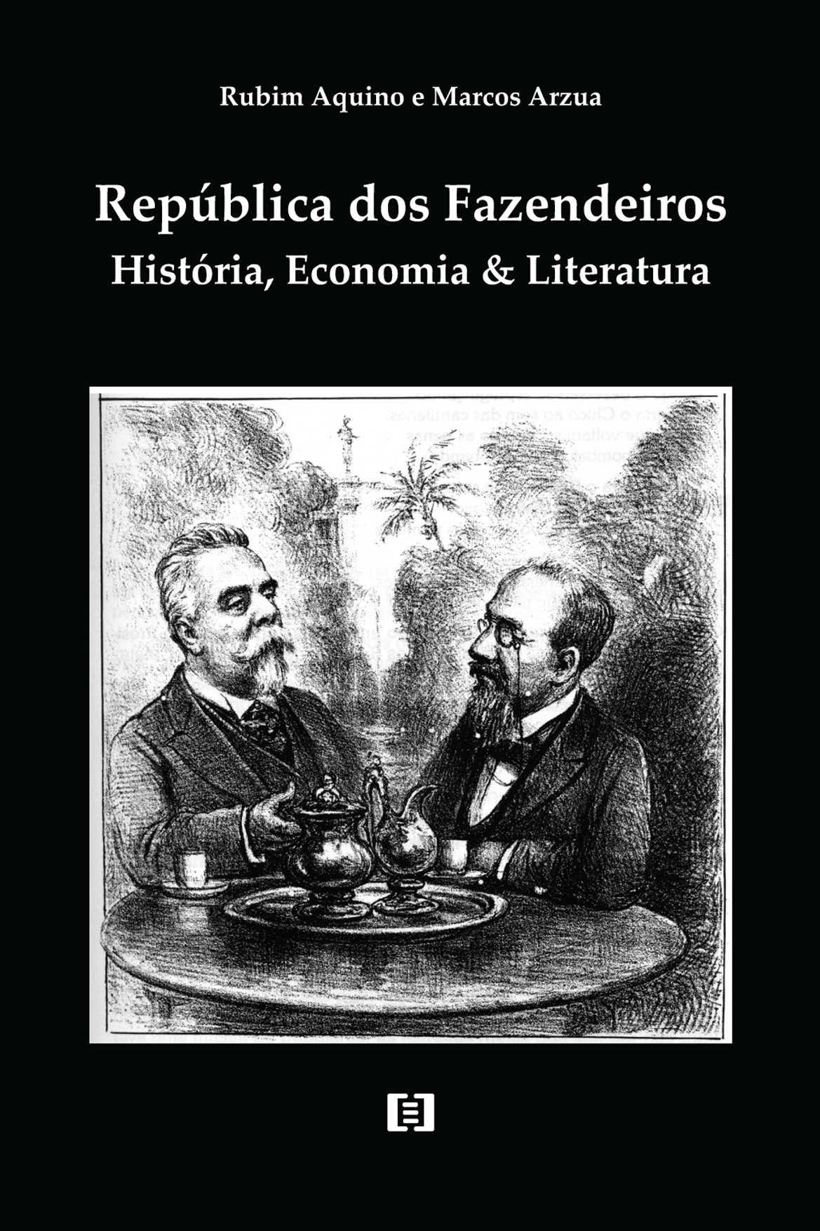 República dos Fazendeiros: História, Economia e Literatura