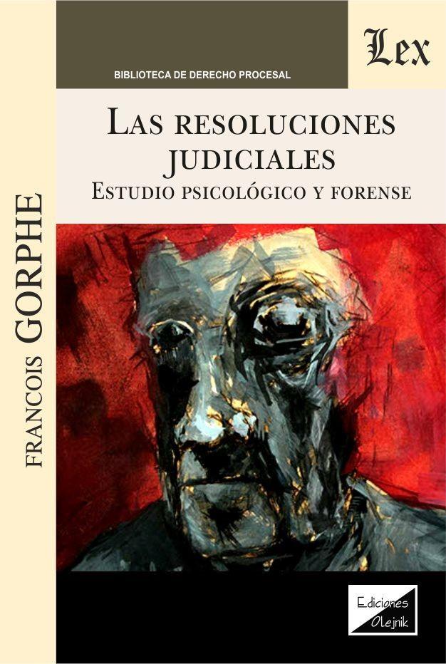 Resoluciones judiciales. Estudio psicologico y forense