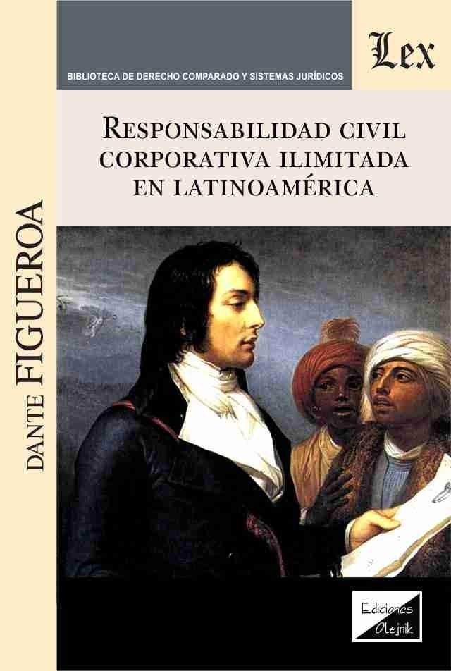 Responsabilidad civil corporativa ilimitada en Latinoamérica