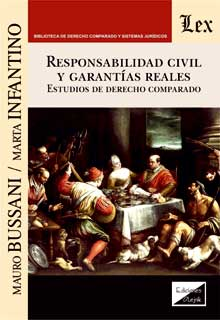 Responsabilidad civil y garantías reales. Estudios de derecho comparado