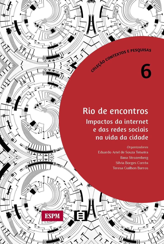 Rio de encontros: Impactos da internet e das redes sociais na vida da cidade