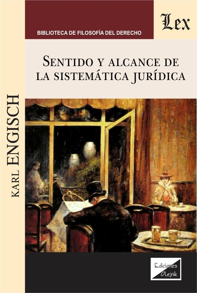 Sentido y alcance de la sistemática jurídica