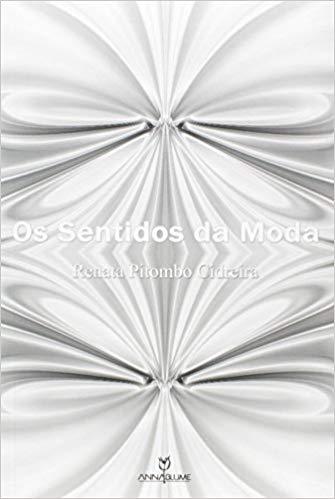 SENTIDOS DA MODA, OS
