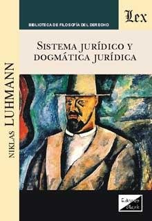 Sistema juridico y dogmatica juridica