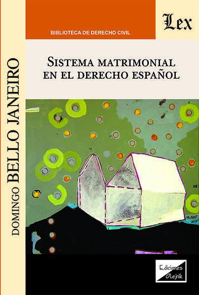 Sistema matrimonial en el derecho español