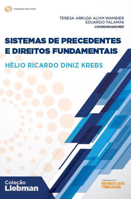 Sistemas de precedentes e direitos fundamentais