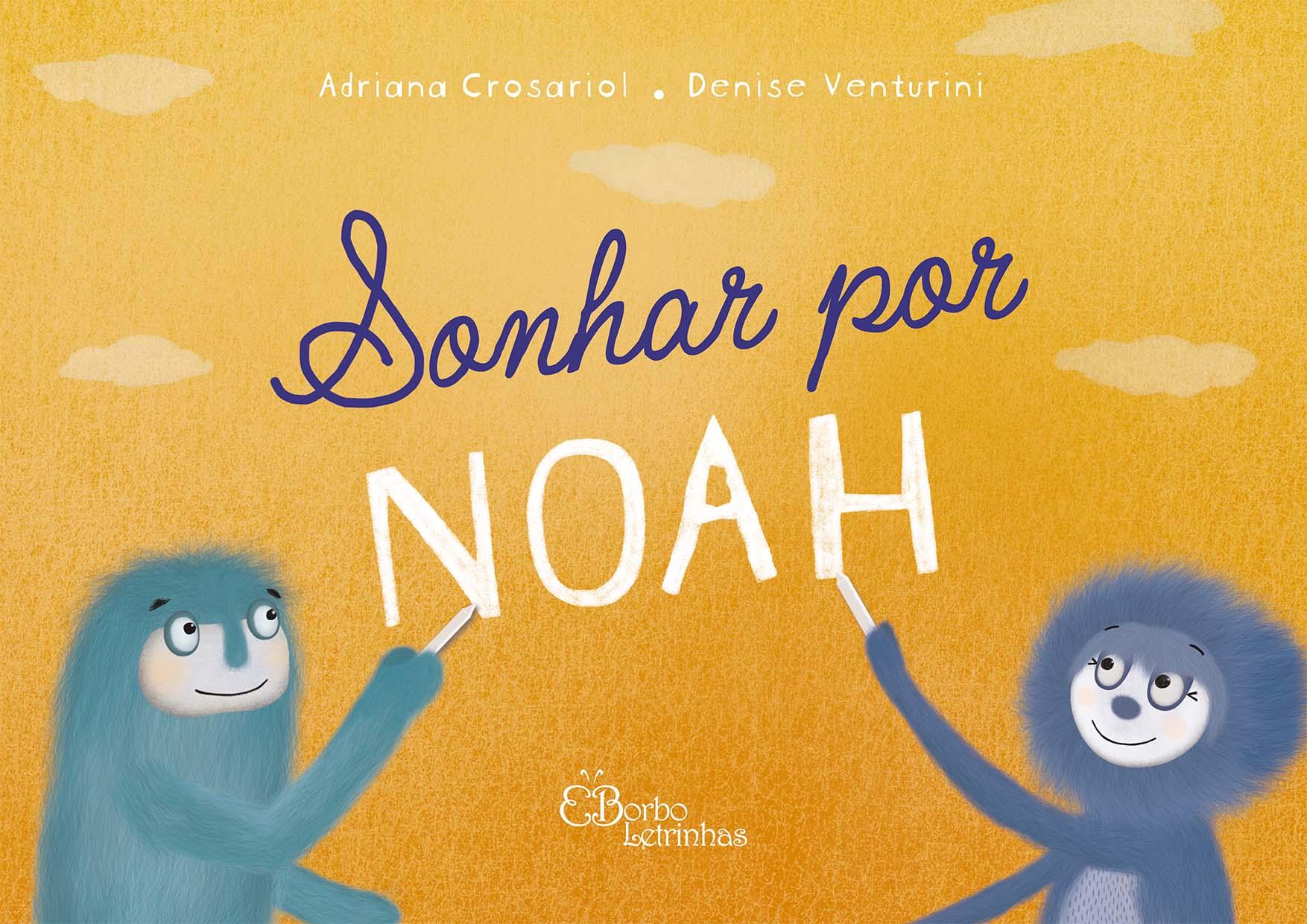 Sonhar por Noah