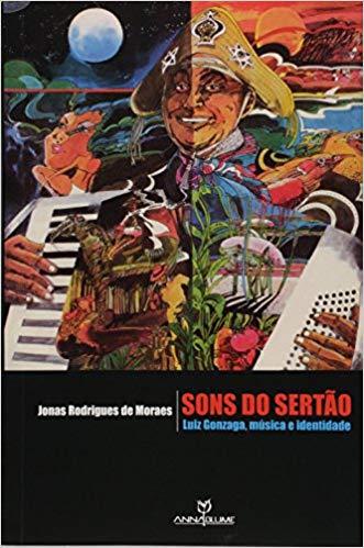Sons do Sertão: Luiz Gonzaga, Música e Identidade