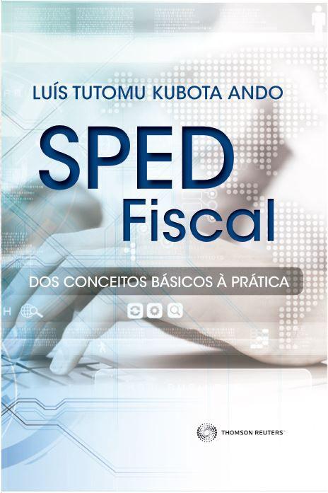 Sped fiscal do conceito básico à prática