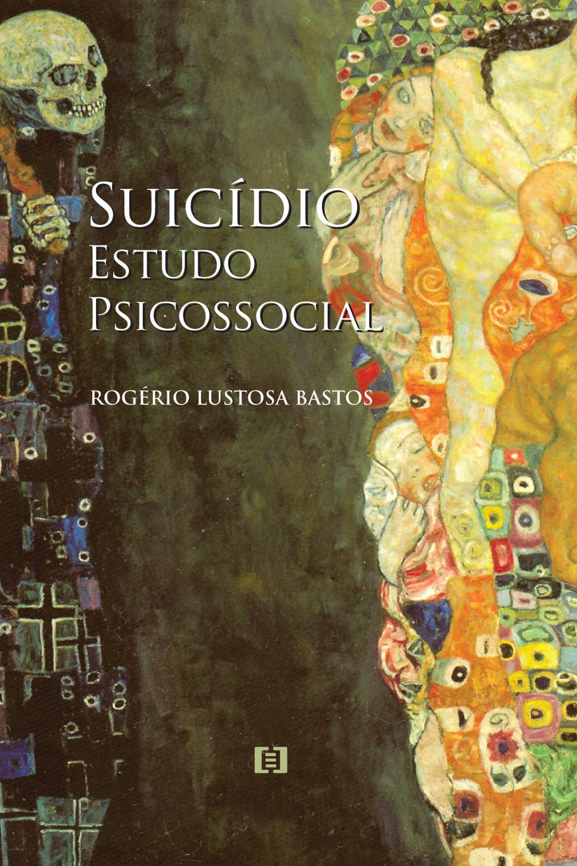 Suicídio: Estudo psicossocial