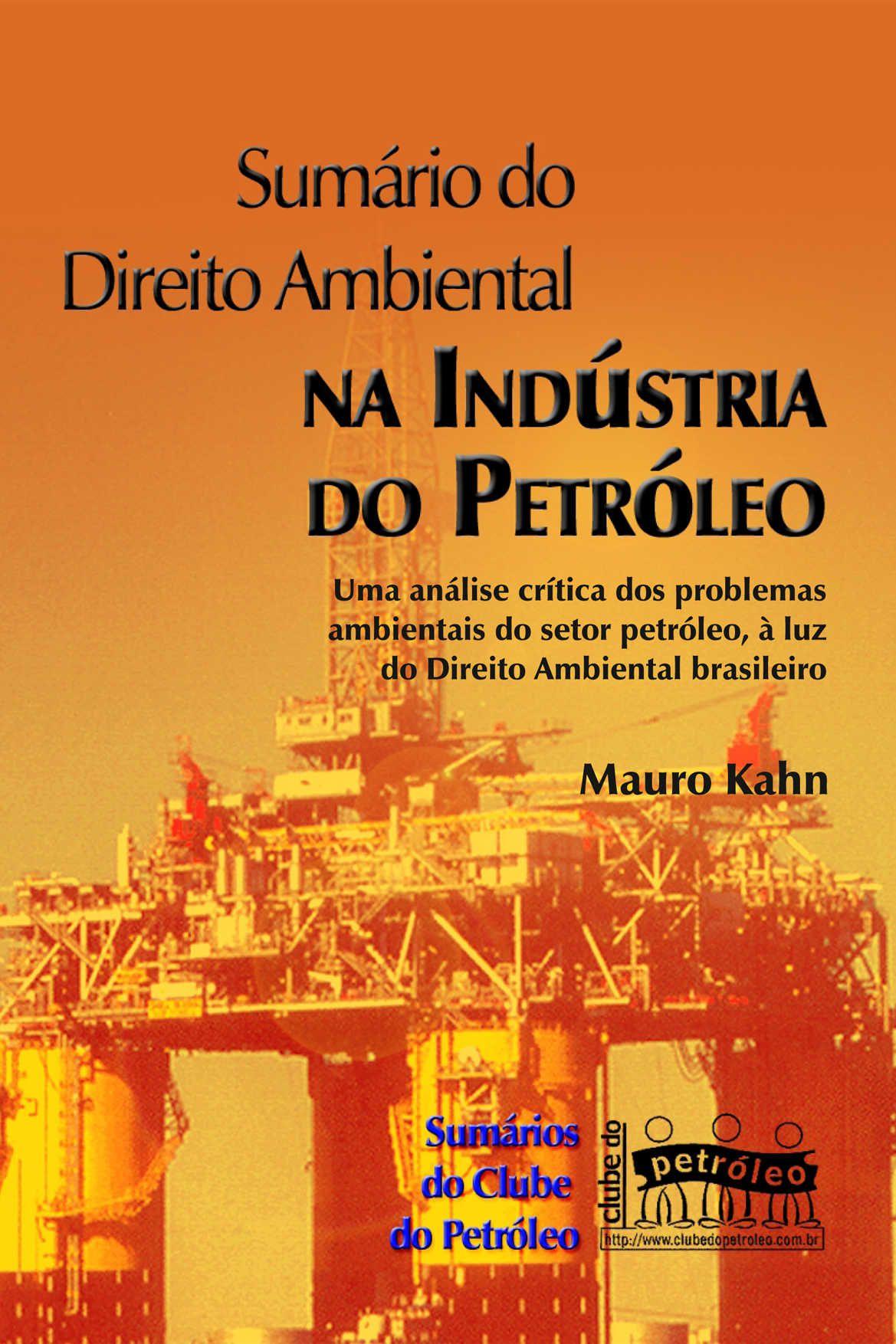 Sumário do Direito Ambiental na Indústria do Petróleo