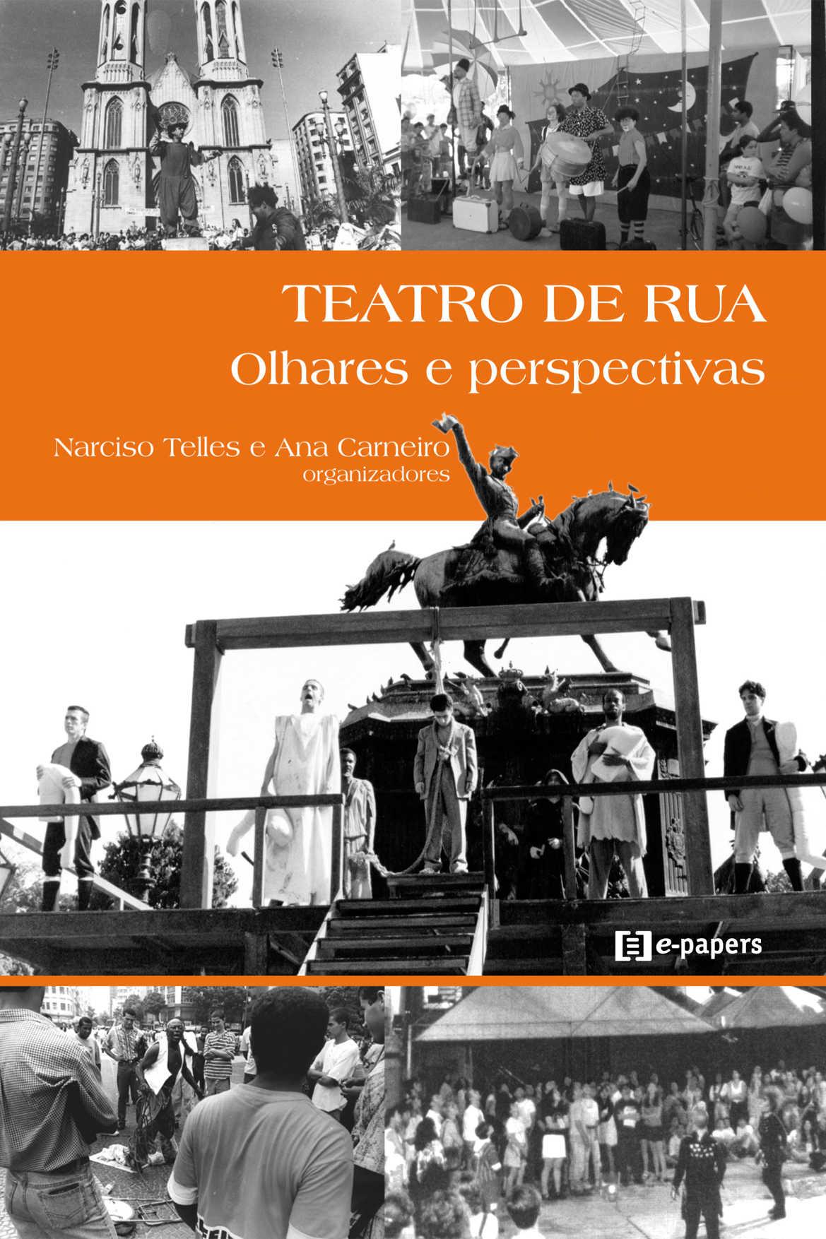 Teatro de rua: Olhares e perspectivas