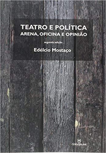 Teatro e Política, Arena Oficina e Opinião