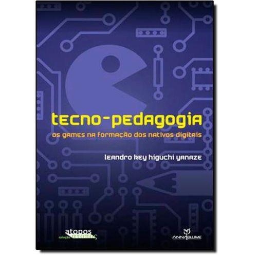 Tecno-pedagogia: Os Games na Formação dos Nativos