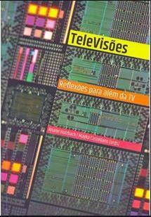 TeleVisões: Reflexões para além da TV