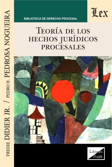 Teoría de los hechos jurídicos procesales